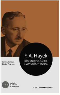 portada F. A. Hayek. Dos Ensayos Sobre Economía y Moral