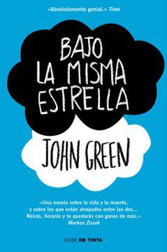 Libro Bajo la Misma Estrella, John Green, ISBN 9788415594017. Comprar en  Buscalibre