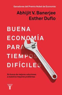 portada Buena Economía Para Tiempos Difíciles