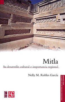portada Mitla. Su Desarrollo Cultural e Importancia Regional