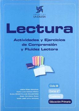 Libro Lectura Actividades Y Ejercicios De Comprensión Y Fluidez Lectora 6 Educación Primaria Cuaderno 2 Jesús Pérez González Isbn 9788481051469 Comprar En Buscalibre