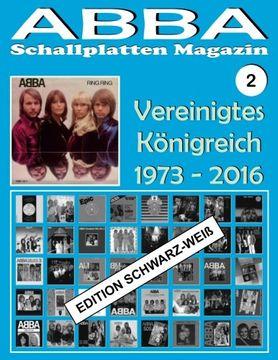 portada ABBA - Schallplatten Magazin Nr. 2 - Vereinigtes Königreich - Ed. Schwarz-Weiß: Diskografie veröffentlicht von Epic, Polydor, Polar, Reader's Digest, ... Schallplatten Magazin - Edition Schwarz-Weiß)