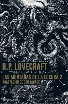 portada Las Montañas de la Locura- Lovecraft- Manga nº 02