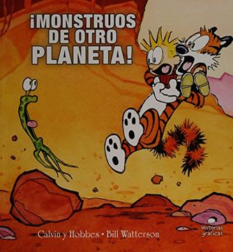 portada Calvin y Hobbes 4.  Monstruos de Otro Planeta!