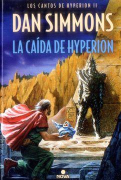 portada La Caída de Hyperion (Los Cantos de Hyperion Vol. Ii) (Nova)