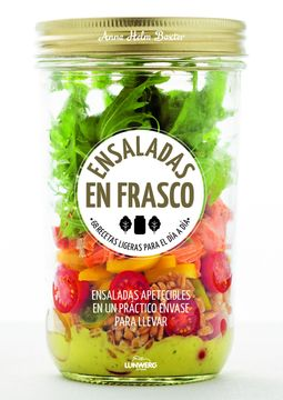 portada Ensaladas en Frasco: 68 Recetas Ligeras Para el día a día: Ensaladas Apetecibles en un Práctico Envase Para Llevar