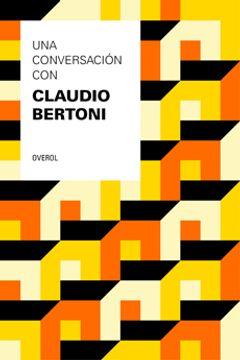 portada Una Conversación con Claudio Bertoni