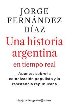 portada Una Historia Argentina en Tiempo Real