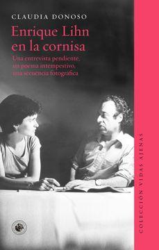 portada Enrique Lihn en la Cornisa