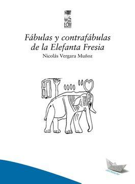 portada fabulas y contrafabulas de la elefanta fresia