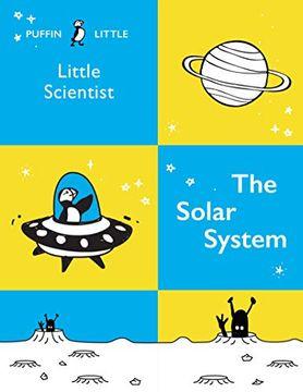 portada Puffin Little Scientist: The Solar System (libro en Inglés)