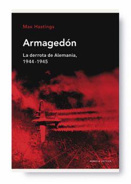 portada Armagedón: La Derrota de Alemania, 1944-1945 (Memoria Crítica)