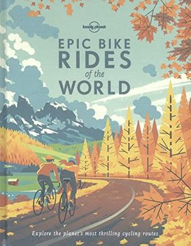 portada Epic Bike Rides of the World (Lonely Planet)