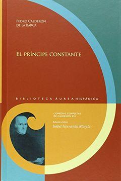 portada El Príncipe Constante: Edición Crítica de Isabel Hernando Morata (Biblioteca Áurea Hispánica)