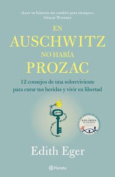 portada En Auschwitz no Había Prozac