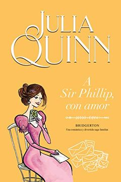 portada A sir Phillip, con Amor (Bridgerton 5)