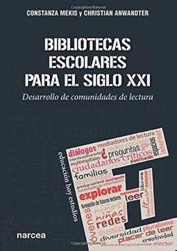 portada Bibliotecas Escolares Para el Siglo xxi