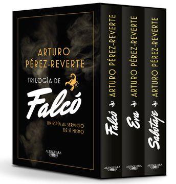 portada Trilogía de Falcó (Edición Estuche Con: Falcó | eva | Sabotaje): Un Espía al Servicio de sí Mismo (Fuera Coleccion Alfaguara Adultos)