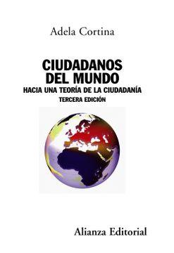 portada Ciudadanos del Mundo Hacia una Teoria de la Ciudadania
