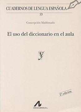 portada El uso del Diccionario en el Aula (y) (Cuadernos de Lengua Española)