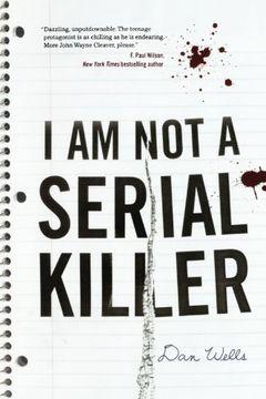 portada I am not a Serial Killer (John Cleaver Books (Paperback)) (libro en inglés)
