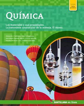 portada Quimica Santillana en Linea los Materiales y sus Propiedades la Naturaleza Corpuscular (Nov. 2017)