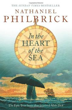 portada In the Heart of the Sea: The Epic True Story that Inspired 'Moby Dick'