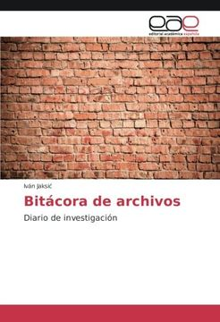 portada Bitácora de archivos: Diario de investigación (Spanish Edition)