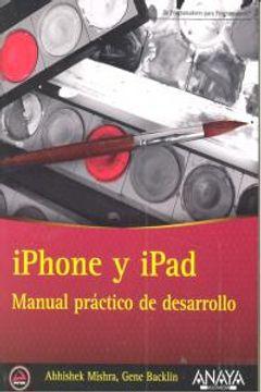 portada Iphone Y Ipad. Manual Práctico De Desarrollo (Anaya Multimedia/Wrox)
