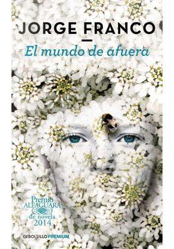 portada El Mundo de Afuera (Premio Alfaguara 2014)