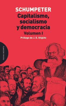 portada Capitalismo, Socialismo y Democracia. Vol. I