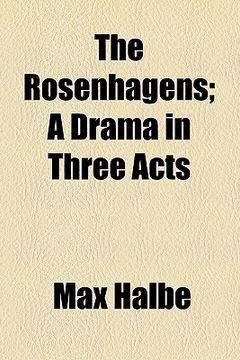 portada the rosenhagens; a drama in three acts