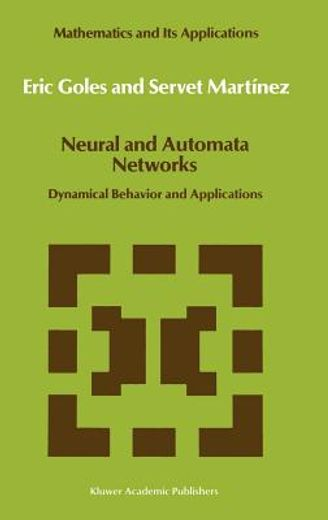 neural and automata networks,dynamical behaviour and applications