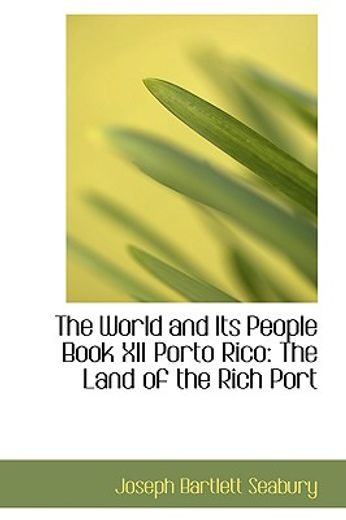 world and its people book xii porto rico