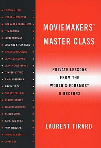 moviemakers´ master class,private lessons from the world´s foremost director