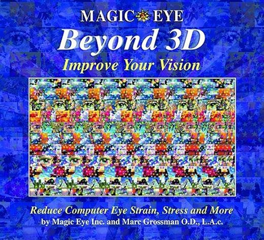 magic eye beyond 3d,improve your vision with magic eye