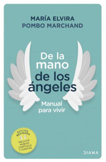 De la Mano de los Ángeles - Manual Para Vivir (Incluye Cartas)