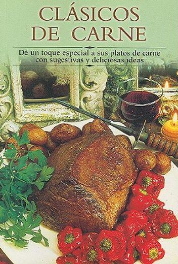 Clasicos de carne: De un toque especial a sus platos de carne con sugestivas y deliciosas ideas (Cocina paso a paso series)