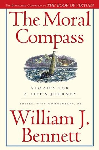 the moral compass,stories for a life´s journey