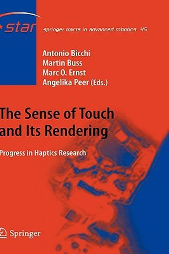 the sense of touch and its rendering,progress in haptics research