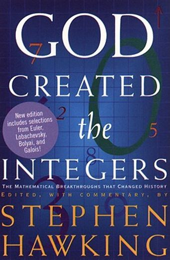 god created the integers,the mathematical breakthroughs that changed history