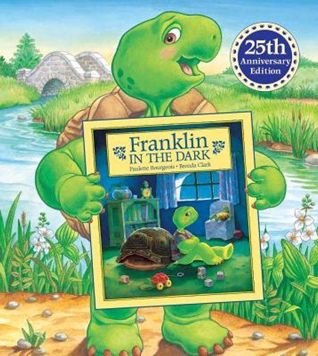 franklin in the dark,25th anniversary edition
